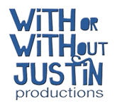 With or without justin productions logo